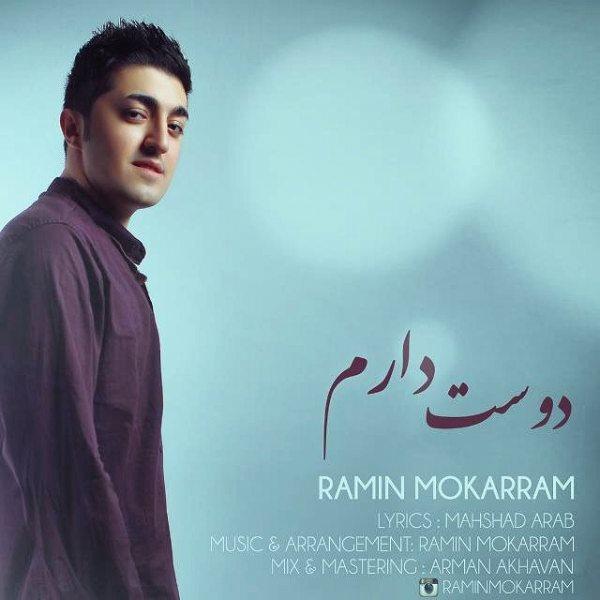Ramin Mokarram - Dooset Daram