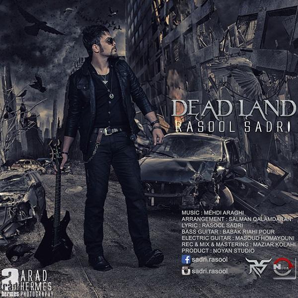 Rasool Sadri - Dead Land