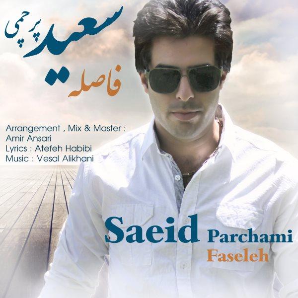 Saeid Parchami - Faseleh