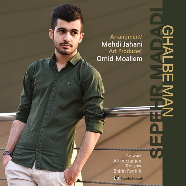 Sepehr Madadi - Ghalbe Man