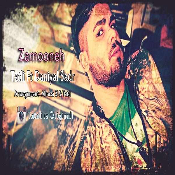Tatli - Zamooneh (Ft Daniyal Sadr)