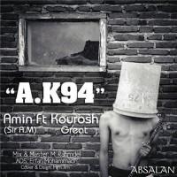 Amin-Absalan-AK94-(Ft-Kourosh-Rare)