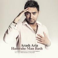 Arash-Aria-Hamrahe-Man-Bash