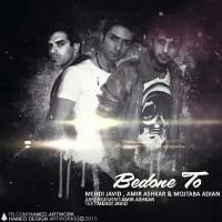 Mehdi-Javid-Bedone-To-(Ft-Amir-Ashkar_Mojtaba-Adian)