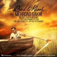 Mehrdad-Sakhi-Bado-Khoob
