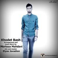 Morteza-Mahdavi-Khodet-Bash