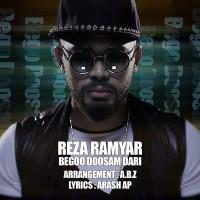 Reza-Ramyar-Bego-Dosam-Dari
