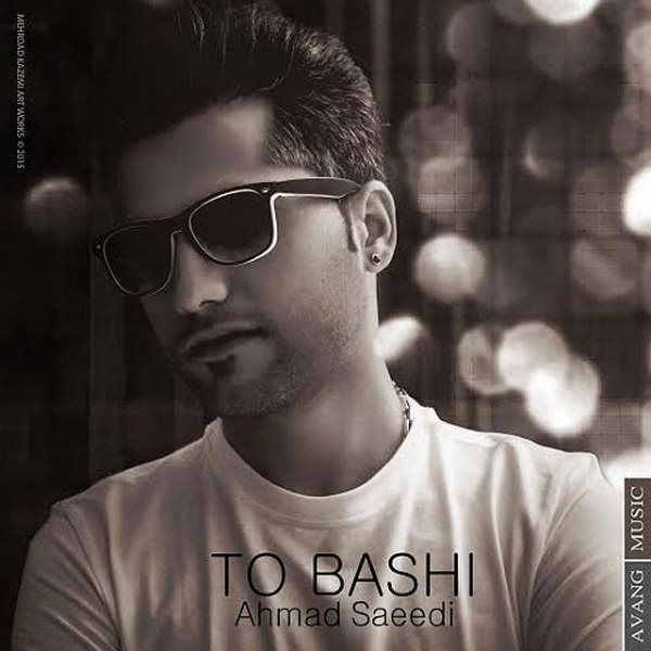 Ahmad Saeedi - To Bashi