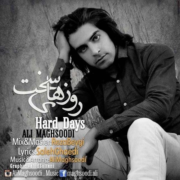 Ali Maghsoodi - Roozaye Sakht