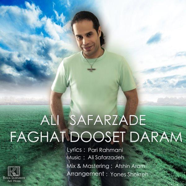 Ali Safarzadeh - Faghat Dooset Daram