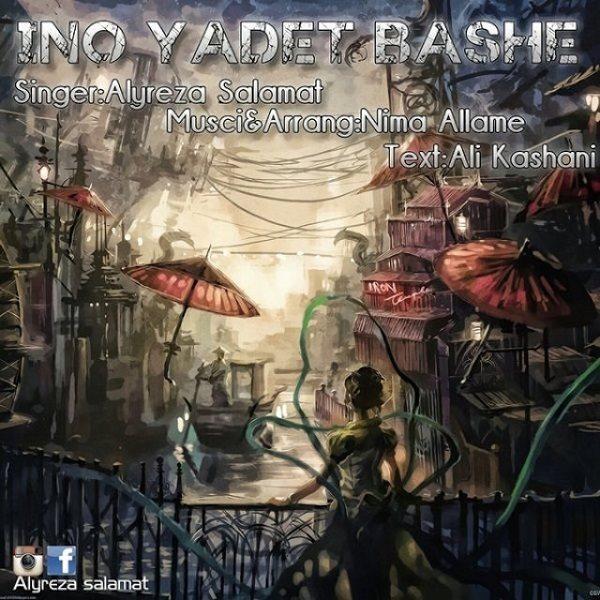 Alyreza Salamat - Ino Yadet Bashe