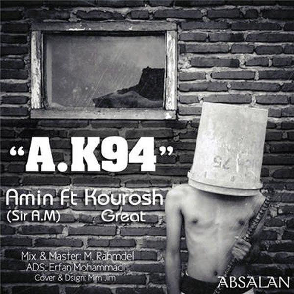 Amin Absalan - A.K94 (Ft Kourosh Rare)