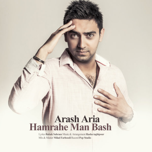 Arash Aria - Hamrahe Man Bash