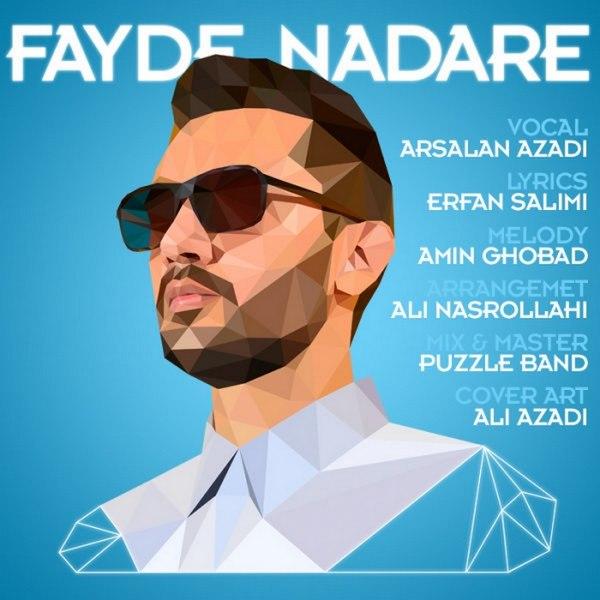 Arsalan Azadi - Fayde Nadare