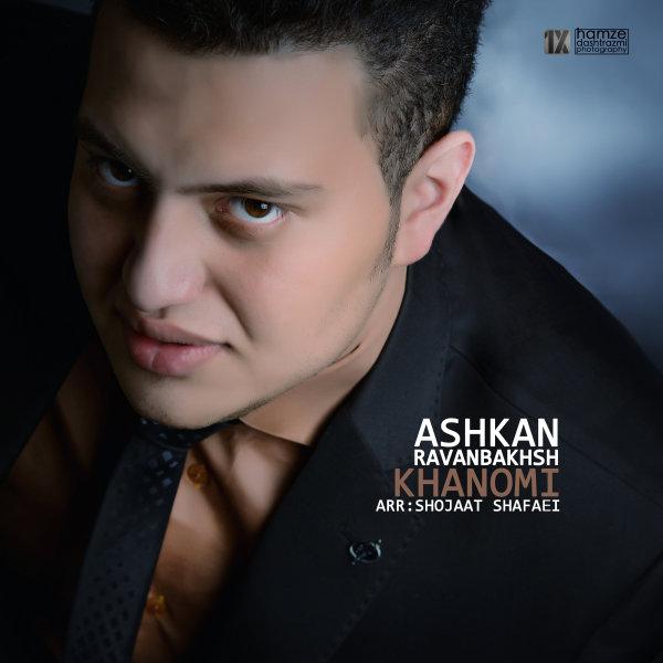 Ashkan Ravanbakhsh - Khanomi
