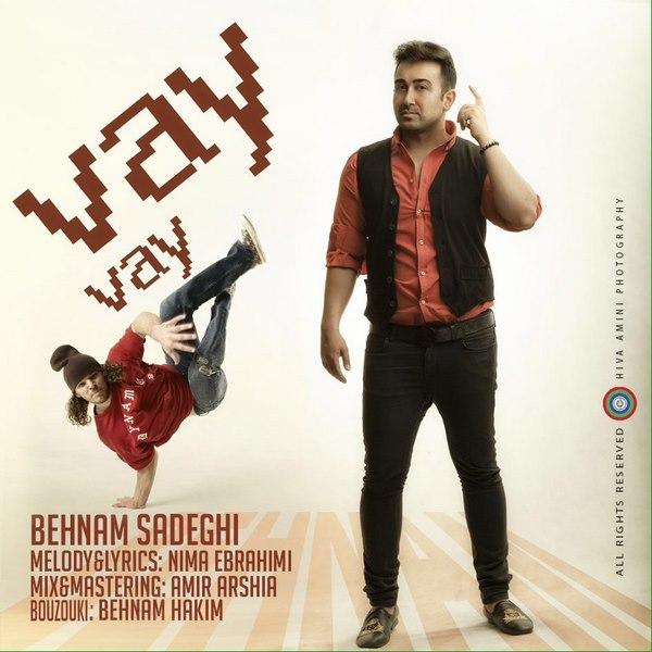 Behnam Sadeghi - Vay Vay