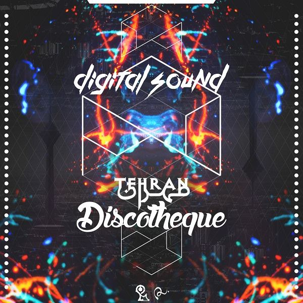 Digital Sound - Tehran Discotheque