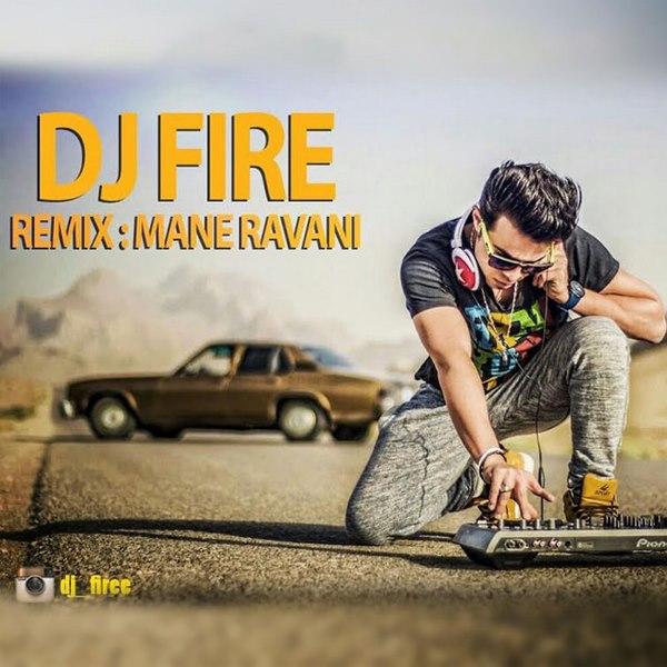 Dj Fire - Remix Mane Ravani