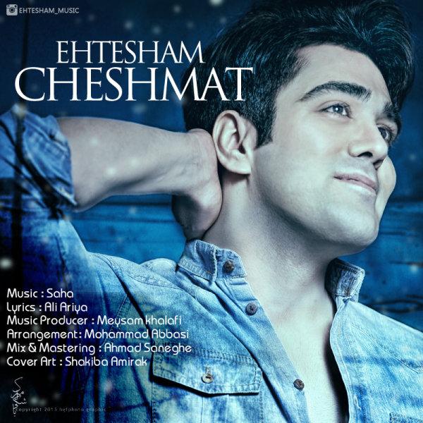 Ehtesham - Cheshmat