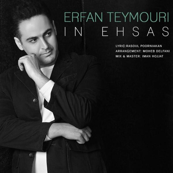 Erfan Teymouri - In Ehsas