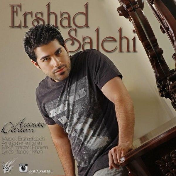 Ershad Salehi - Havato Daram