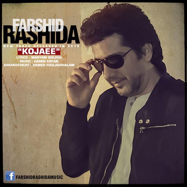 Farshid Rashida - Kojaee