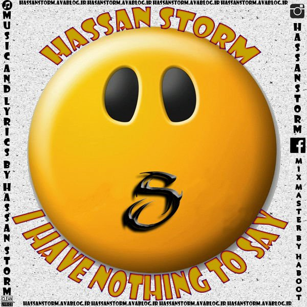 Hassan Storm - I Have Nothing To Say