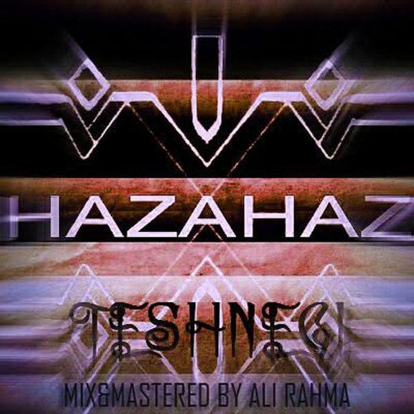 HazaHaz - Teshnegi
