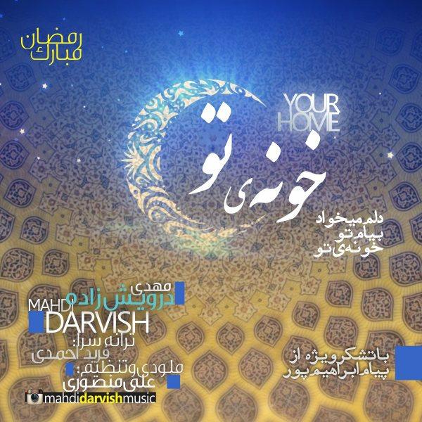 Mahdi Darvish - Khooneye To