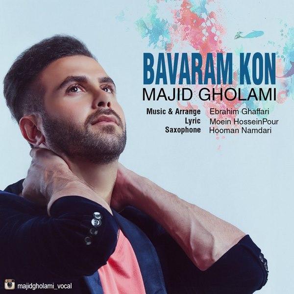 Majid Gholami - Bavaram Kon