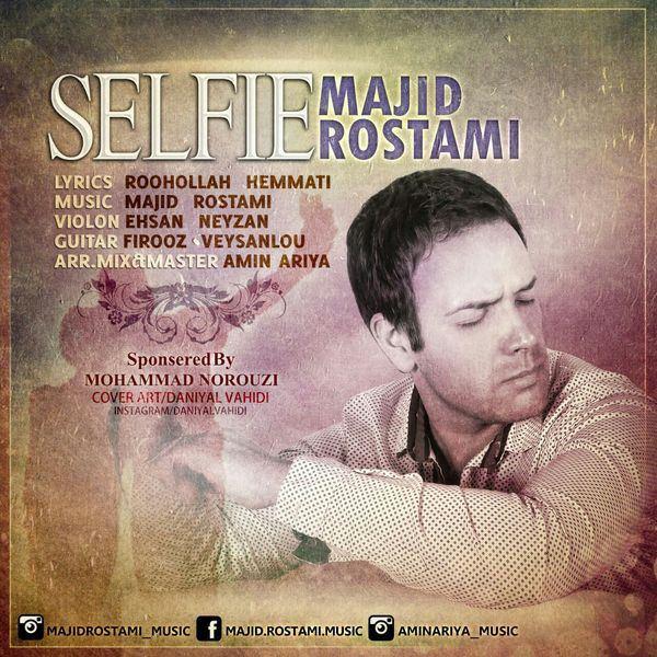 Majid Rostami - Selfie