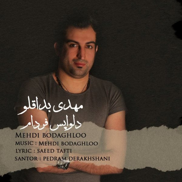 Mehdi Bodaghloo - Delvapase Fardam