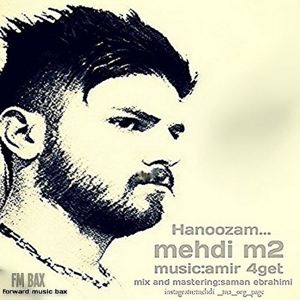Mehdi M2 - Hanoozam