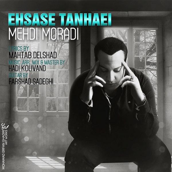 Mehdi Moradi - Ehsase Tanhaei