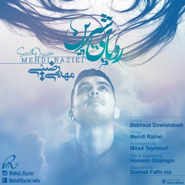 Mehdi Raziei - Royaye Shirin