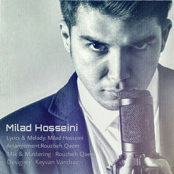 Milad Hosseini - Nemidonam Chera Khobe