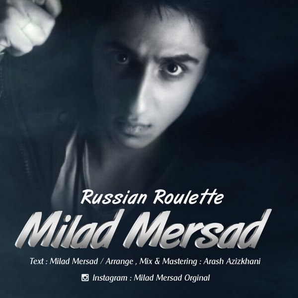 Milad Mersad - Russian Roulette