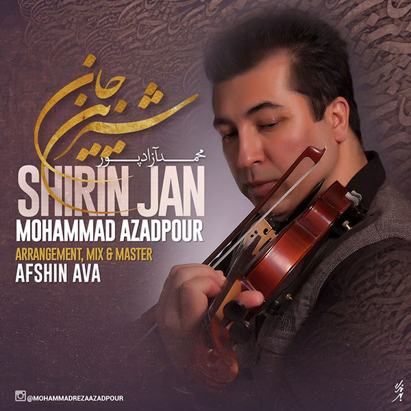 Mohammad Azadpour - Shirin Jan