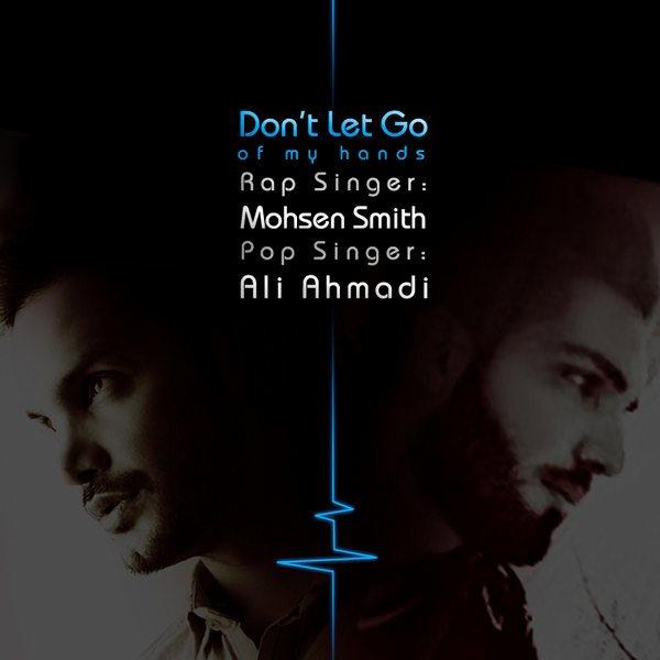 Mohsen Smith & Ali Ahmadi - Dastamo Vel Nakon