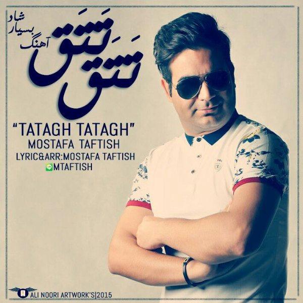 Mostafa Taftish - Tatagh Tatagh