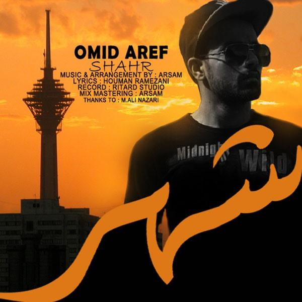 Omid Aref - Shahr