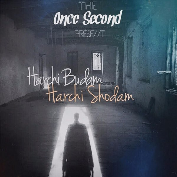 Once Second - Harchi Budam Harchi Shodam