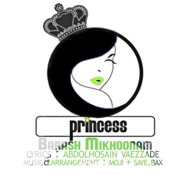 Princess - Barash Mikhoonam