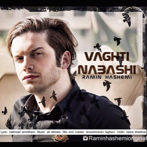 Ramin Hashemi - Vaghti Nabashi