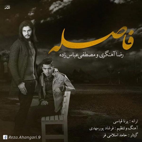 Reza Ahangari - Faseleh (Ft Mostafa Abaszadeh)