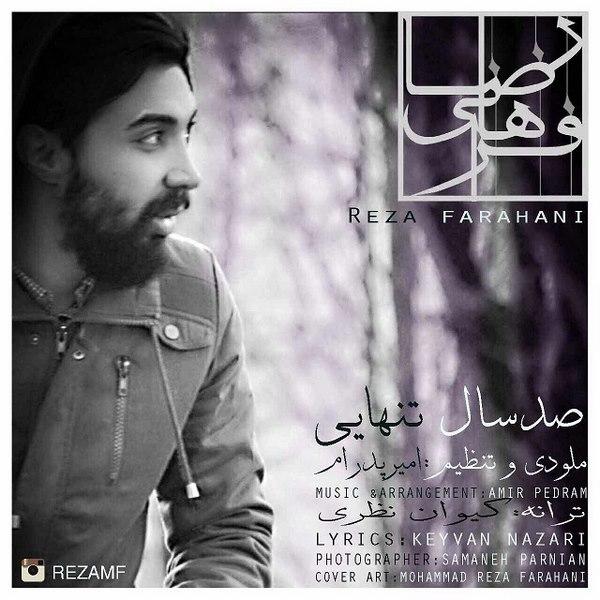Reza Farahani - Sad Sal Tanhaei