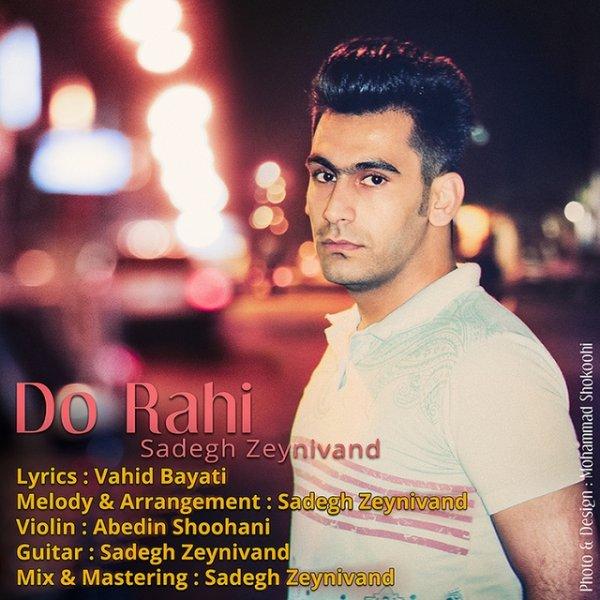 Sadegh Zeynivand - Do Rahi