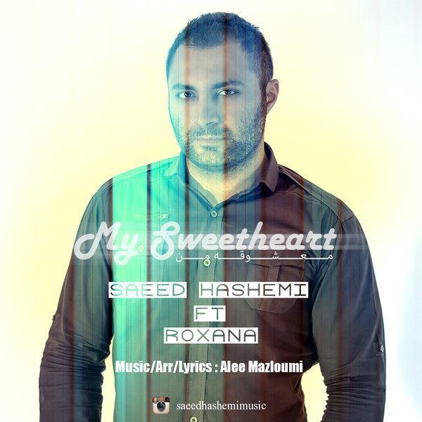 Saeed Hashemi - Mashogheye Man (Ft Roxana)