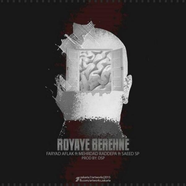 Saeed Sp - Royaye Berahne (Ft Mehrdad & Sina Faryad)