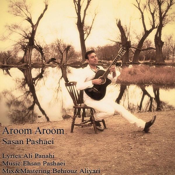 Sasan Pashaei - Aroom Aroom